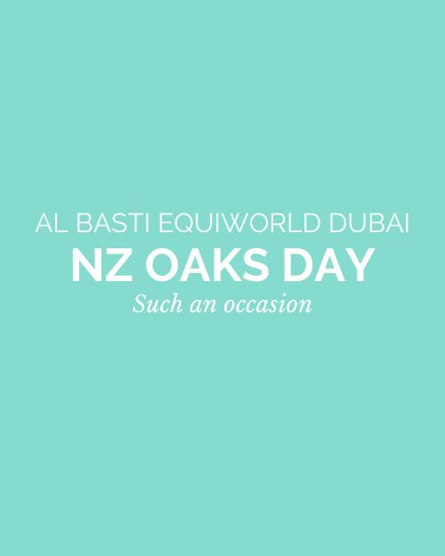 Al Basti Equiworld Dubai NZ Oaks Day