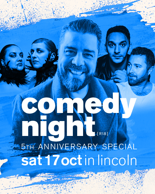 Live in Lincoln 5th Anniversary Comedy Night